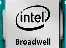 最新14nm架构CPU 英特尔Broadwell助力创造智能化PC